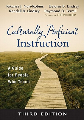 Culturally Proficient Instruction By Robins, Kikanza Nuri/ Lindsey, Randall B./ Lindsey, Delores B./ Terrell, Raymond D.